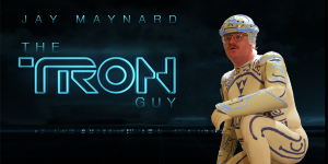 Jay Maynard - The Tron Guy